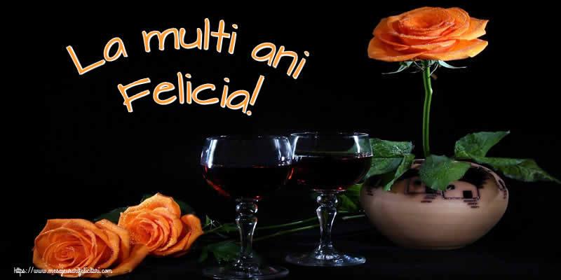 Felicitari de Ziua Numelui - La multi ani Felicia!