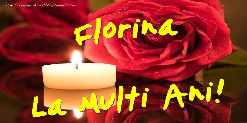 Felicitari de Ziua Numelui - Florina La Multi Ani!