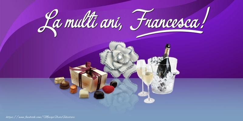 Felicitari de Ziua Numelui - La multi ani, Francesca!