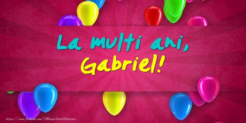 Felicitari de Ziua Numelui - La multi ani, Gabriel!