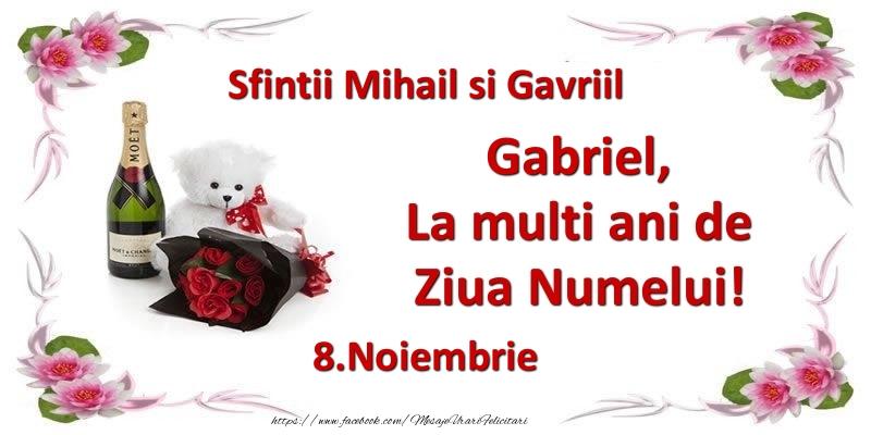 Felicitari de Ziua Numelui - Gabriel, la multi ani de ziua numelui! 8.Noiembrie Sfintii Mihail si Gavriil