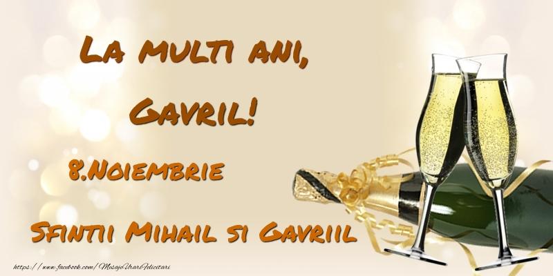 Felicitari de Ziua Numelui - La multi ani, Gavril! 8.Noiembrie - Sfintii Mihail si Gavriil
