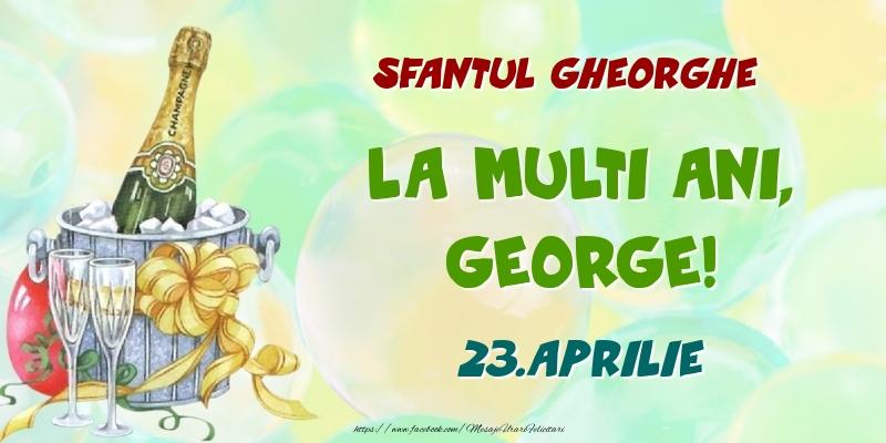 Felicitari de Ziua Numelui - Sfantul Gheorghe La multi ani, George! 23.Aprilie