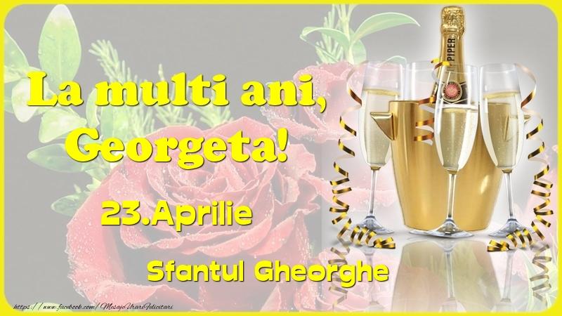Felicitari de Ziua Numelui - La multi ani, Georgeta! 23.Aprilie - Sfantul Gheorghe