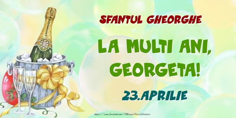 Felicitari de Ziua Numelui - Sfantul Gheorghe La multi ani, Georgeta! 23.Aprilie