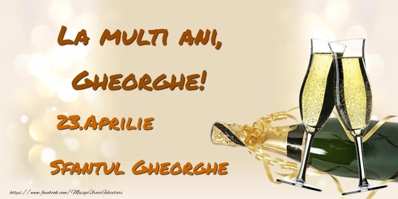 Felicitari de Ziua Numelui - La multi ani, Gheorghe! 23.Aprilie - Sfantul Gheorghe