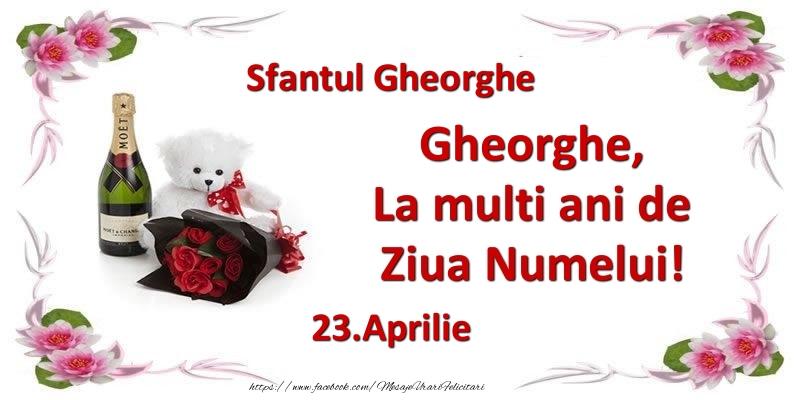 Felicitari de Ziua Numelui - Gheorghe, la multi ani de ziua numelui! 23.Aprilie Sfantul Gheorghe