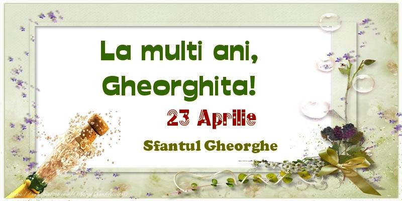 Felicitari de Ziua Numelui - La multi ani, Gheorghita! 23 Aprilie Sfantul Gheorghe