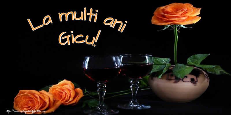Felicitari de Ziua Numelui - La multi ani Gicu!