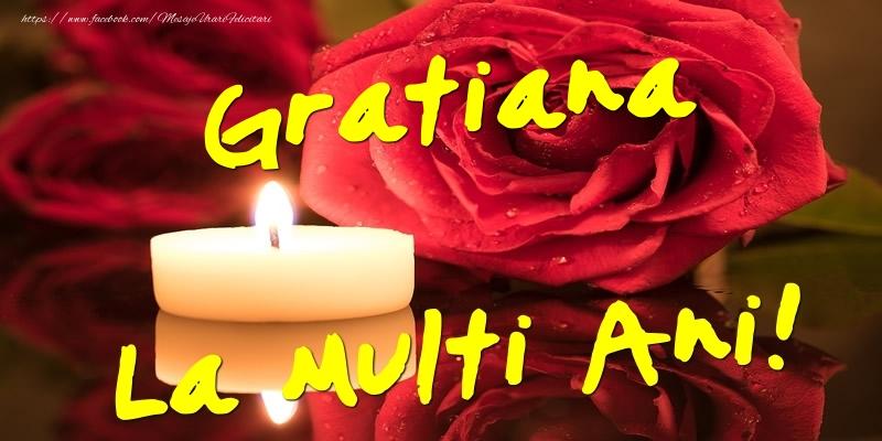 Felicitari de Ziua Numelui - Gratiana La Multi Ani!