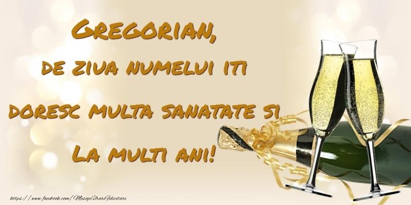 Felicitari de Ziua Numelui - Gregorian, de ziua numelui iti doresc multa sanatate si La multi ani!