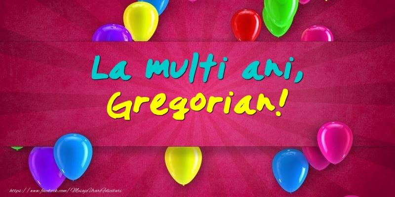 Felicitari de Ziua Numelui - La multi ani, Gregorian!