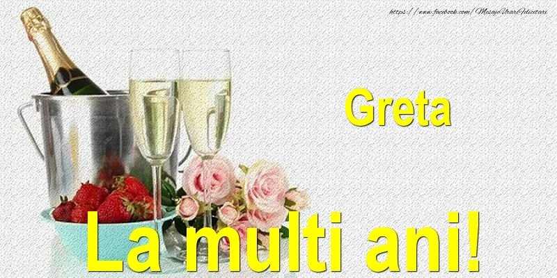 Felicitari de Ziua Numelui - Greta La multi ani!