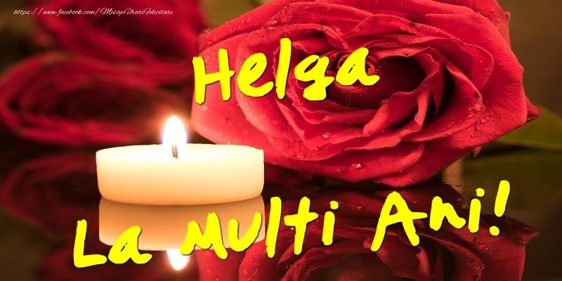 Felicitari de Ziua Numelui - Helga La Multi Ani!