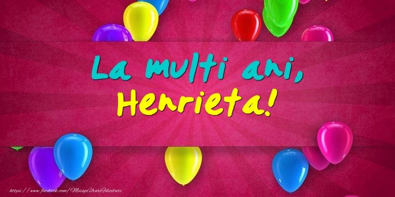 Felicitari de Ziua Numelui - La multi ani, Henrieta!