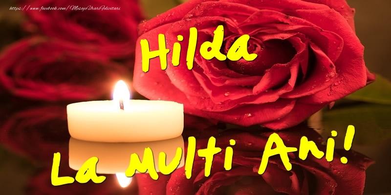 Felicitari de Ziua Numelui - Hilda La Multi Ani!