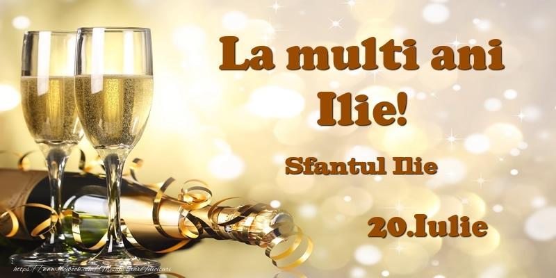 Felicitari de Ziua Numelui - 20.Iulie Sfantul Ilie La multi ani, Ilie!