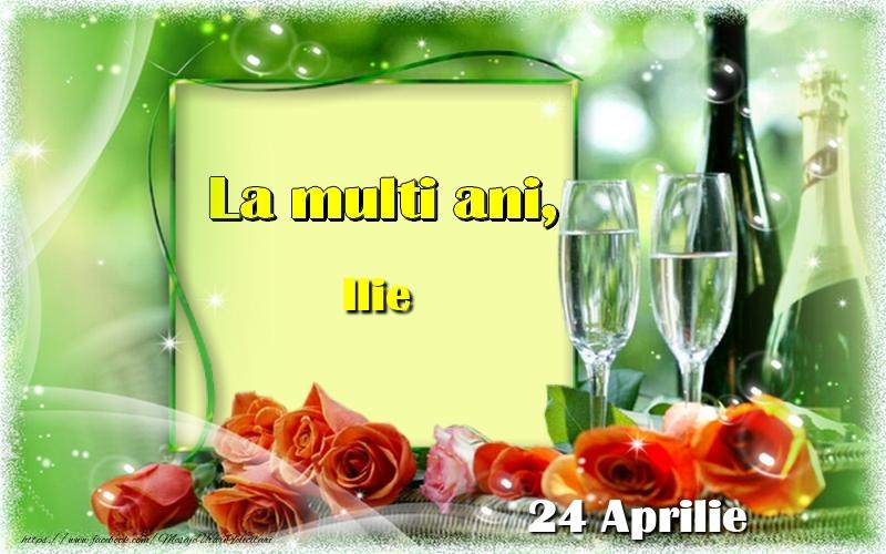 Felicitari de Ziua Numelui - La multi ani, Ilie! 24 Aprilie