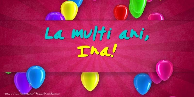 Felicitari de Ziua Numelui - La multi ani, Ina!