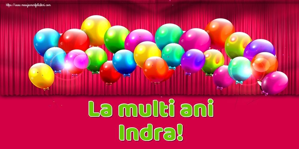 Felicitari de Ziua Numelui - La multi ani Indra!