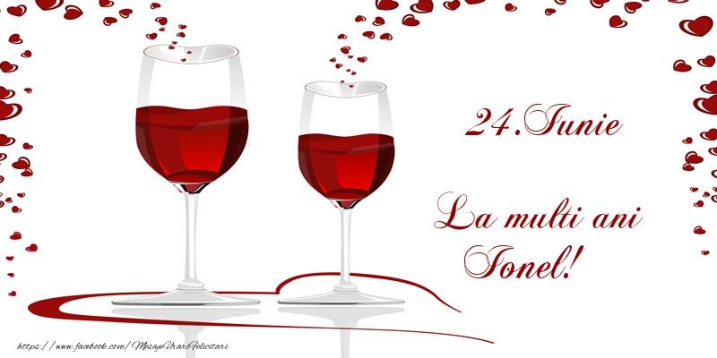 Felicitari de Ziua Numelui - 24.Iunie La multi ani Ionel!