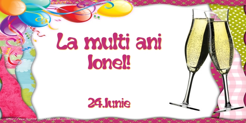 Felicitari de Ziua Numelui - La multi ani, Ionel!  - 24.Iunie