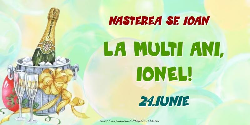 Felicitari de Ziua Numelui - Nasterea Sf. Ioan La multi ani, Ionel! 24.Iunie