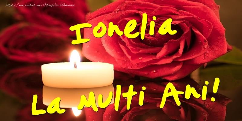 Felicitari de Ziua Numelui - Ionelia La Multi Ani!