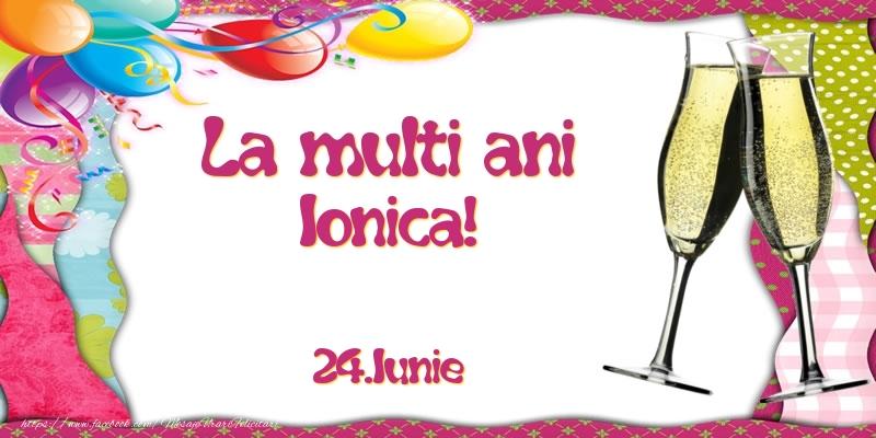 Felicitari de Ziua Numelui - La multi ani, Ionica!  - 24.Iunie