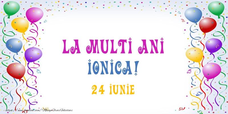 Felicitari de Ziua Numelui - La multi ani Ionica! 24 Iunie