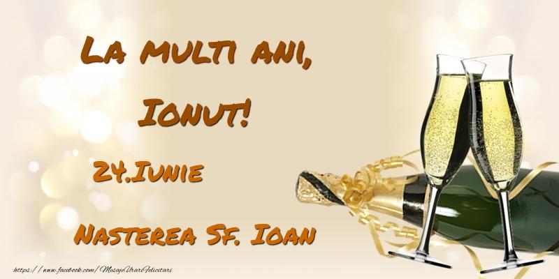 Felicitari de Ziua Numelui - La multi ani, Ionut! 24.Iunie - Nasterea Sf. Ioan