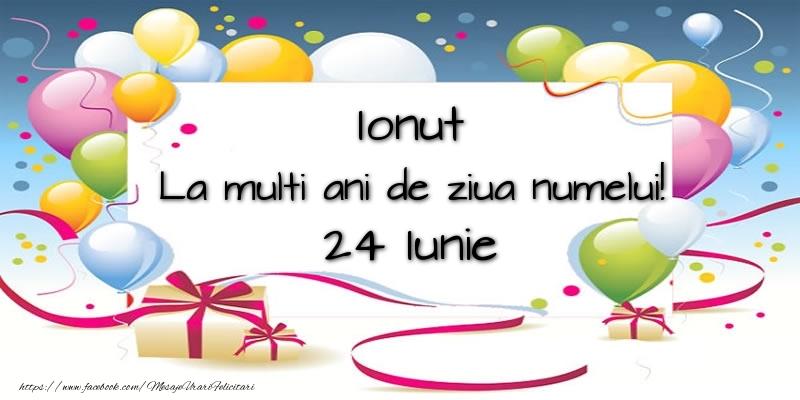 Felicitari de Ziua Numelui - Ionut, La multi ani de ziua numelui! 24 Iunie