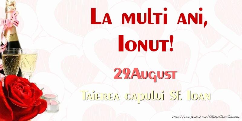 Felicitari de Ziua Numelui - La multi ani, Ionut! 29.August Taierea capului Sf. Ioan