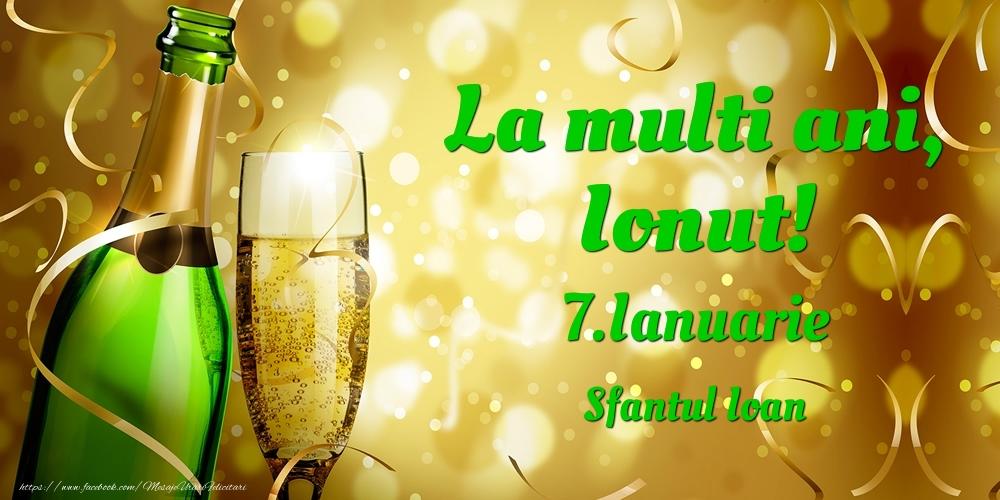 Felicitari de Ziua Numelui - La multi ani, Ionut! 7.Ianuarie - Sfantul Ioan