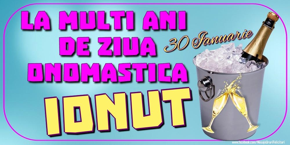 Felicitari de Ziua Numelui - 30 Ianuarie - La mulți ani de ziua onomastică Ionut