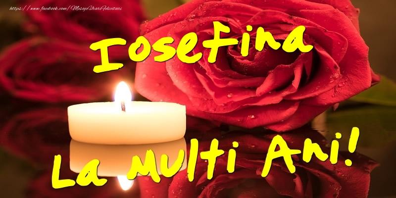 Felicitari de Ziua Numelui - Iosefina La Multi Ani!