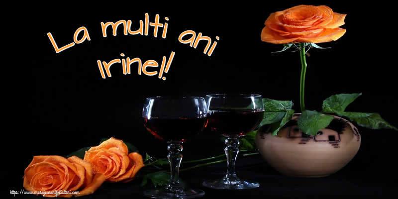 Felicitari de Ziua Numelui - La multi ani Irinel!