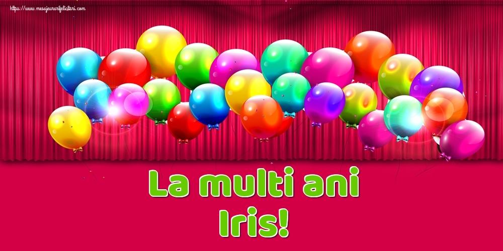 Felicitari de Ziua Numelui - La multi ani Iris!