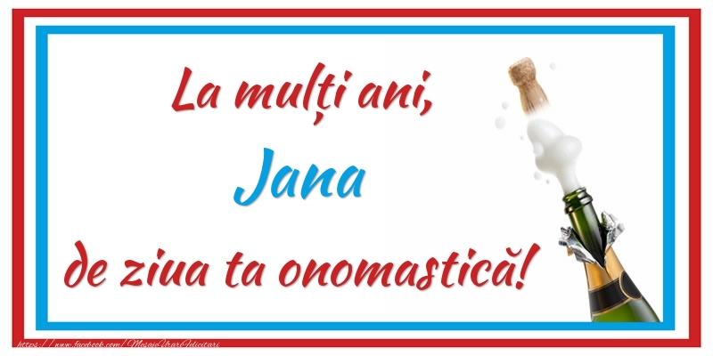 Felicitari de Ziua Numelui - La mulți ani, Jana de ziua ta onomastică!