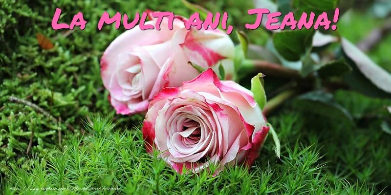 Felicitari de Ziua Numelui - La multi ani, Jeana!