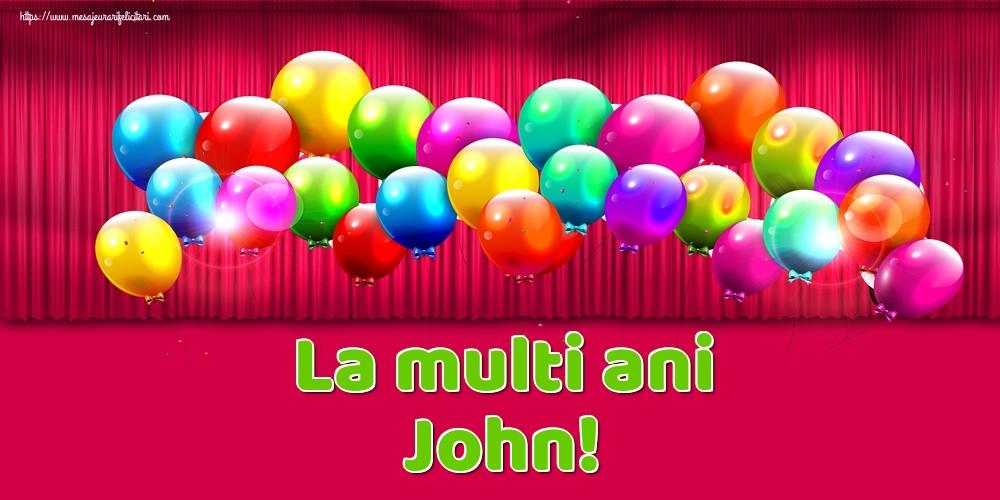 Felicitari de Ziua Numelui - La multi ani John!