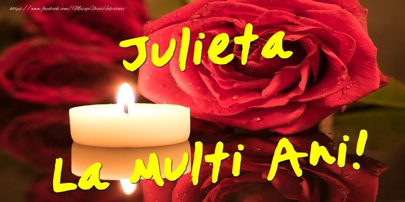 Felicitari de Ziua Numelui - Julieta La Multi Ani!