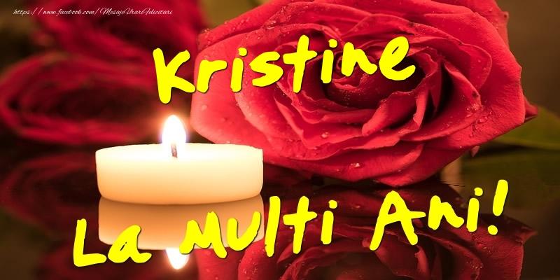 Felicitari de Ziua Numelui - Kristine La Multi Ani!
