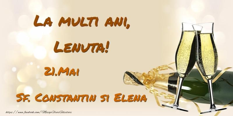 Felicitari de Ziua Numelui - La multi ani, Lenuta! 21.Mai - Sf. Constantin si Elena