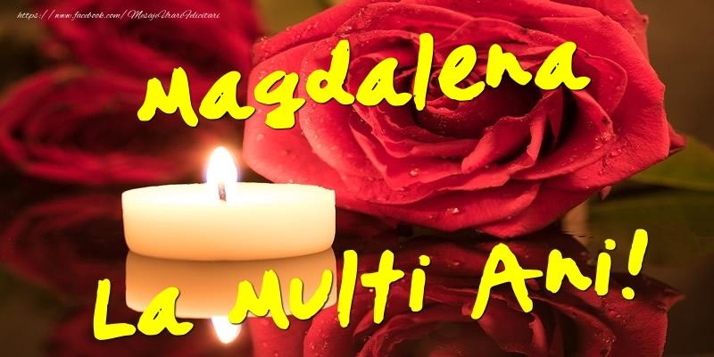 Felicitari de Ziua Numelui - Magdalena La Multi Ani!