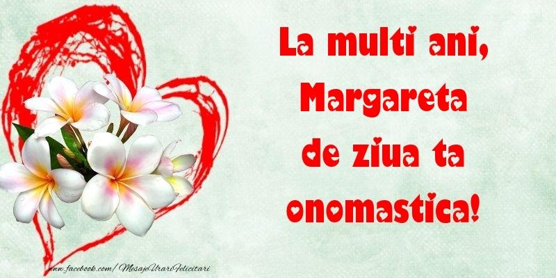 Felicitari de Ziua Numelui - La multi ani, de ziua ta onomastica! Margareta