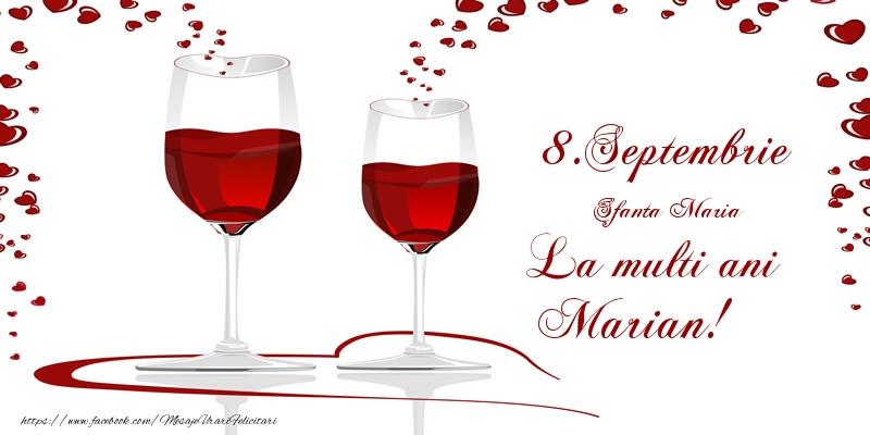 Felicitari de Ziua Numelui - 8.Septembrie La multi ani Marian!