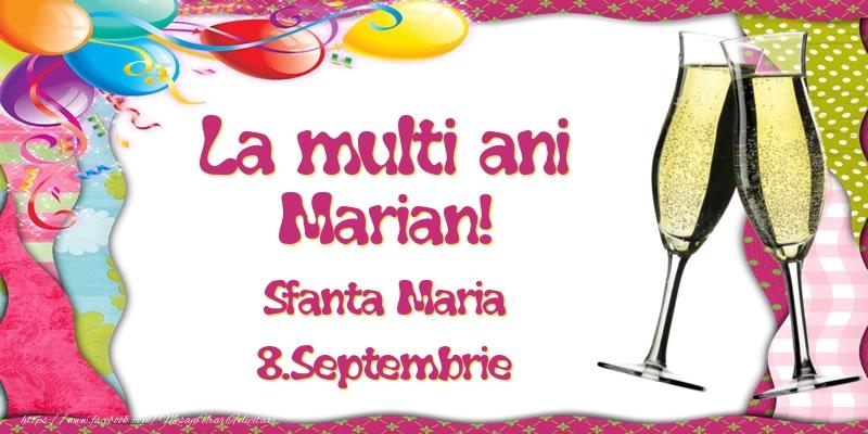 Felicitari de Ziua Numelui - La multi ani, Marian! Sfanta Maria - 8.Septembrie