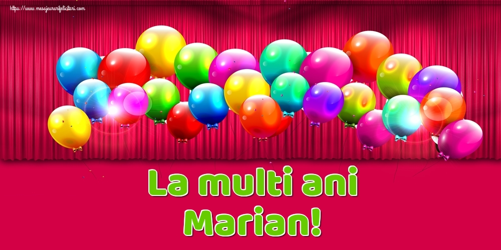 Felicitari de Ziua Numelui - La multi ani Marian!