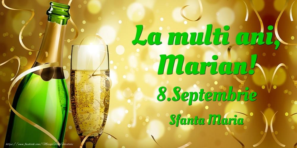 Felicitari de Ziua Numelui - La multi ani, Marian! 8.Septembrie - Sfanta Maria